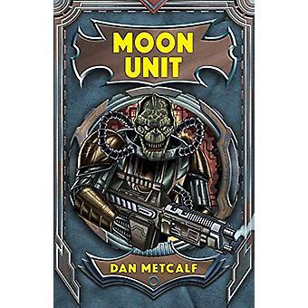 Moon Unit - 9781785917943 Book