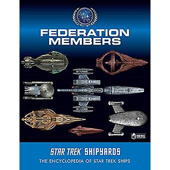 Star Trek Shipyards - Federation Members by Ben Robinson - 97818587557