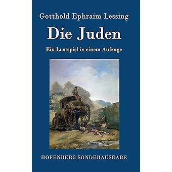 Die Juden by Gotthold Ephraim Lessing - 9783843061728 Book
