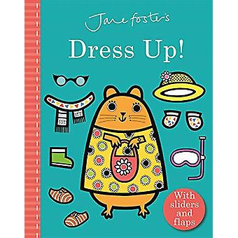 Jane Foster's Dress Up! by Jane Foster - 9781787412941 Book