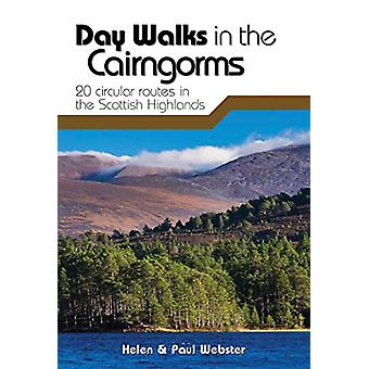Day Walks in the Cairngorms - 20 circular routes in the Scottish Highl