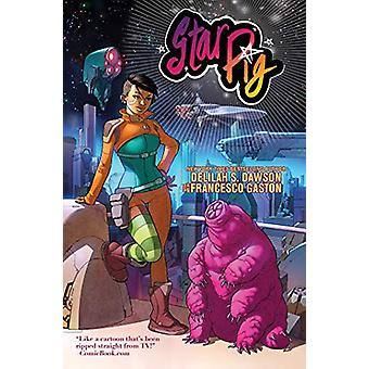 Star Pig by Delilah S. Dawson - 9781684056187 Book
