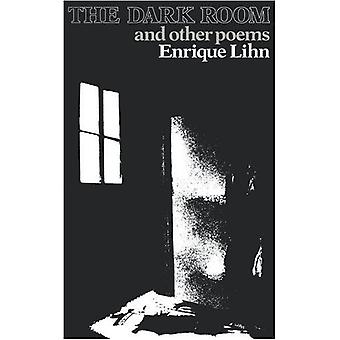 Dark Room and Other Poems by Enrique Lihn - 9780811206778 Book
