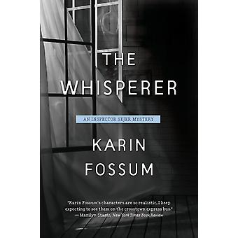 The Whisperer Volume 13 by Karin Fossum & Translated by Kari Dickson