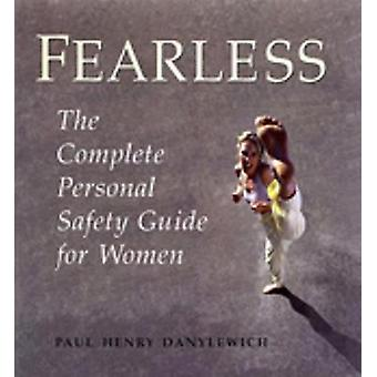 Fearless by Danylewich & Paul Henry