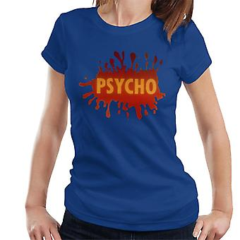 Psycho Splatter Logo Naisten't-paita
