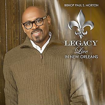 Bishop Paul S. Morton - Legacy: Live in New Orleans [CD] USA import