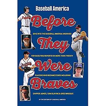 Baseball America's Atlanta Braves: Ennen kuin he olivat tähtiä