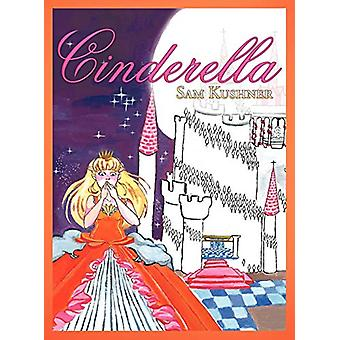 Cinderella by Sam Kushner - 9781458206848 Book