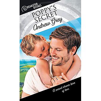 Poppy's Secret by Andrew Grey - 9781635331448 Book