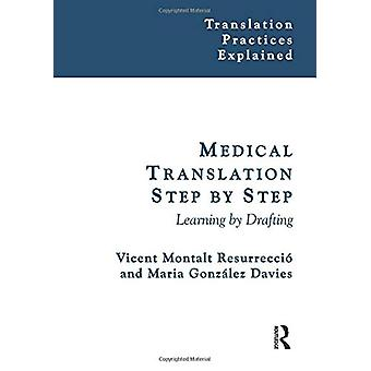 Medical Translation Step by Step - Learning by Drafting by Vicent Mont