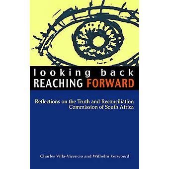 Charles Villa Vincencion editoima Looking Back Reaching Forward