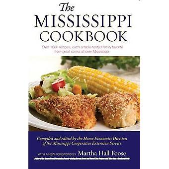 The Mississippi Cookbook by Mississippi Cooperative Extension Service