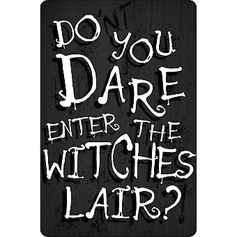Greet Tin Card Do You Dare Enter The Witches Lair? Plaque