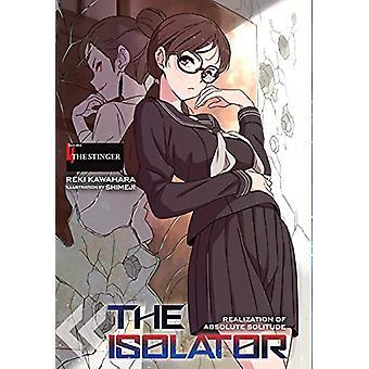 The Isolator, Vol. 4 (manga) de Reki Kawahara (Broché, 2018)