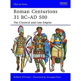 Roman Centurions 31 BCAD 500 de DAmato & Raffaele Autor
