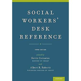 Social Workers Desk Reference by Kevin Corcoran