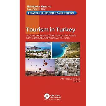 Tourism in Turkey A Comprehensive Overview and Analysis for Sustainable Alternative Tourism Advances in Hospitality and Tourism