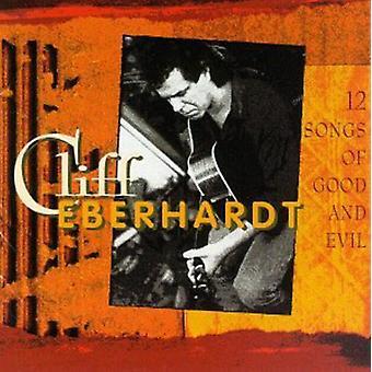 Cliff Eberhardt - 12 Songs of Good & Evil [CD] USA import