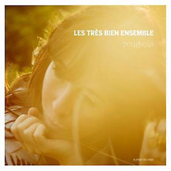 Les Tres Bien Ensemble - Rougeole [CD] USA import