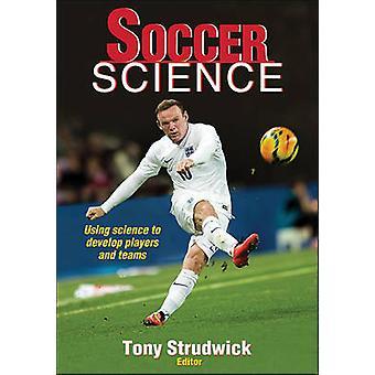Soccer Science by Tony Strudwick - 9781450496797 Book