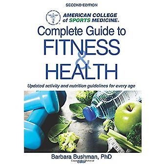 ACSM's Complete Guide to Fitness by American College of Sports Medici