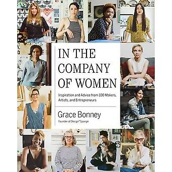 In the Company of Women by Grace Bonney - 9781579655976 Book