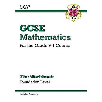 Nouveau classeur de Maths GCSE - Fondation - pour le Grade 9-1 cours (Inclu