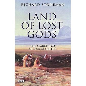 Maa menetti Gods - Etsi klassisen Kreikan Richard Stonema