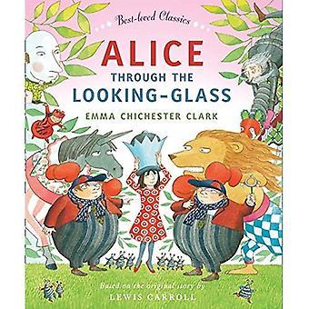 Alice Through the Looking Glass (plus aimées Classics)