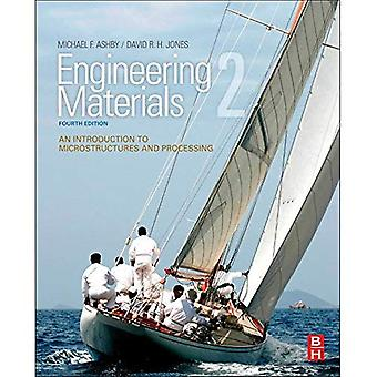Génie des matériaux 2: An Introduction to Microstructures et traitement