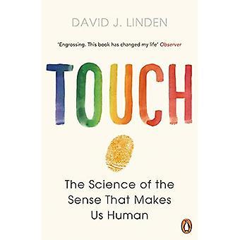 Touch: Vetenskapen av känslan som gör oss mänskliga