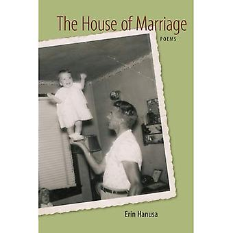 Huset til ekteskapet: dikt (LSU trykk Paperback Original)