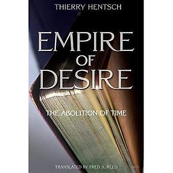 Empire of Desire: avskaffandet av tid
