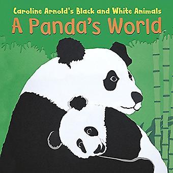 En Panda verden (Caroline Arnold sort og hvid dyr)