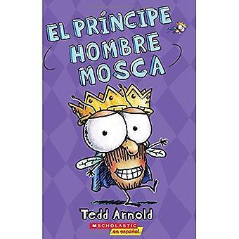 El Principe Hombre Mosca = Principe Fly Guy