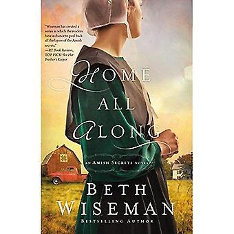 Hjem langs (en Amish hemmeligheder Roman)