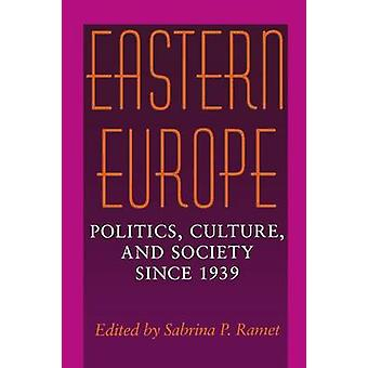 Osteuropa-Politik Kultur und Gesellschaft seit 1939 von Ramet & Sabrina P.