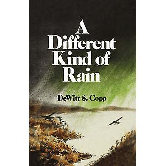 Eine andere Art von Regen A Roman von Copp & DeWitt & S.