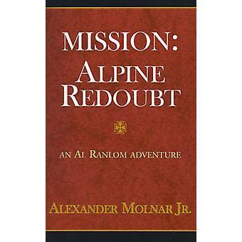 بعثة المعقل أبليني قبل مولنار & ألكسندر آند الابن.