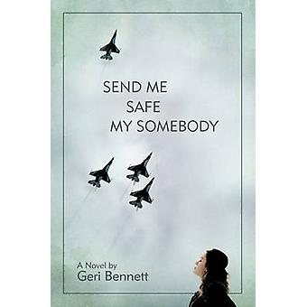 Zenden mij veilig mijn iemand door Bennett & Geri