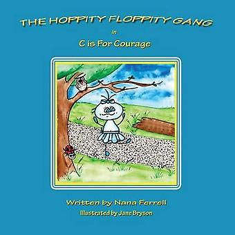 Le Gang de Floppity Hoppity dans C est pour le Courage de Ferrell & Nana