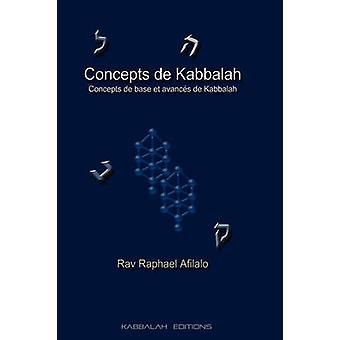 Concepts de Kabbalah by Afilalo & Rabbi Raphael