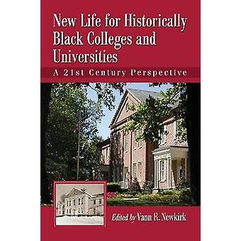 New Life for Historically Black Colleges and Universities - A 21st Cen