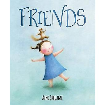 Friends by Aiko Ikegami - 9780807525500 Book