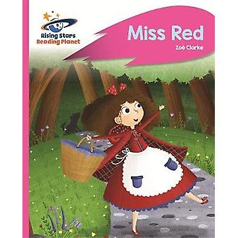 Reading Planet - Miss Red - Pink B - Rocket Phonics by Zoe Clarke - 97