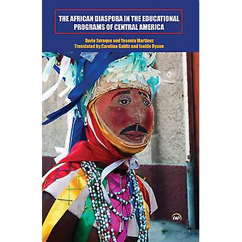 The African Diaspora in the Educational Programs of Central America b