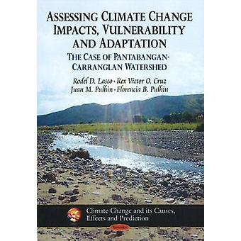 Assessing Climate Change Impacts - Vulnerability & Adaptation - The Ca