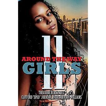 Around The Way Girls 11 by Treasure Hernandez - 9781622866373 Book