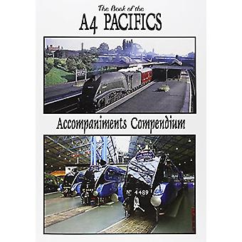 The Book of the A4 Pacifics Accompaniments Compendium - 9781906919634